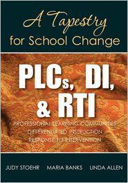 Linda G. Allen, Maria D. Banks  Judy Stoehr - PLCs, DI, & RTI