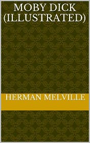 Herman melville - Moby Dick; or, the Whale