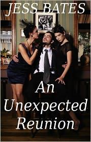 Jess Bates - An Unexpected Reunion (Threesome erotica, FFM erotica)