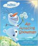 Frozen An Amazing Snowman by Barbara Jean Hicks: Book Cover