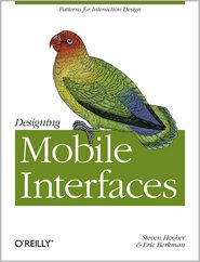 Steven Hoober  Eric  Berkman - Designing Mobile Interfaces