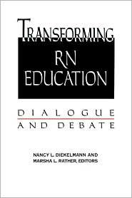 Transforming RN Education: Dialogue and...