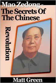 Matt Green - Mao Zedong: The Secrets Of The Chinese Revolution