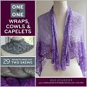 Book Cover Image. Title: One + One:  Wraps, Cowls & Capelets: 29 Projects From Just Two Skeins, Author: by Iris Schreier