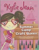 Kylie Jean Summer Camp Craft Queen