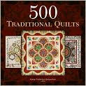 Book Cover Image. Title: 500 Traditional Quilts, Author: by Karey Patterson Bresenhan