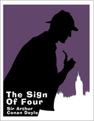 Arthur Conan Doyle - The Sign of Four: A Sherlock Holmes Novel