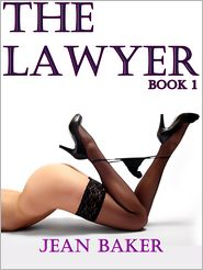 Jean Baker - The Lawyer: Book 1