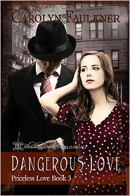 Carolyn Faulkner Blushing Books (Editor) - Dangerous Love, Priceless Love Book Three