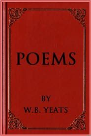 the value of w b yeats' poetry
