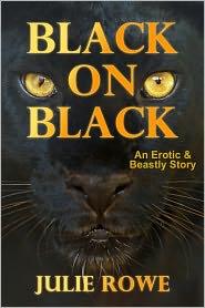 Julie Rowe - Black On Black (Ferocious Bestiality Erotica)