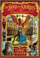 A Grimm Warning (The Land of Stories Series #3)