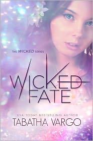 Victoria Schmitz (Editor), Regina Wamba (Photographer) Tabatha Vargo - Wicked Fate