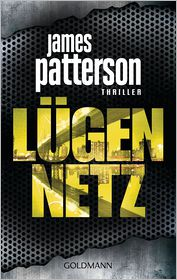 James Patterson, Michael Ledwidge  Helmut Splinter - Lügennetz