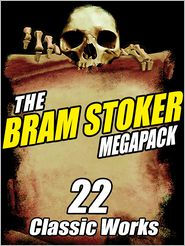 Bram Stoker - The Bram Stoker Megapack