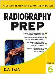 D. A. Saia - Radiography PREP (Program Review and Examination Preparation), Sixth Edition