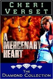 Cheri Verset - A Mercenary Heart (erotic romance adventure)