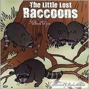 Lisa Payne (Illustrator), Molly Payne (Illustrator) Donald Payne - The Little Lost Raccoons