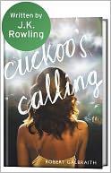 The Cuckoo's Calling (Cormoran Strike Series #1)