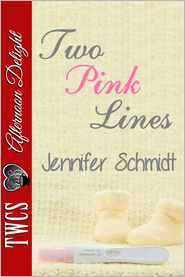 Jennifer Schmidt - Two Pink Lines