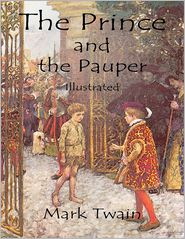 Mark Twain - The Prince and the Pauper: Illustrated
