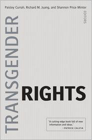Richard M. Juang, Shannon Price Minter  Paisley Currah - Transgender Rights