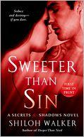 Sweeter Than Sin (Secrets & Shadows Series #2)