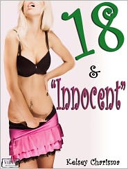 "Kelsey Charisma - 18 & ""Innocent"""