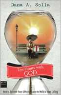 Ten Hours with God