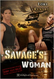 Loki Renard Blushing Books (Editor) - Savage's Woman: Military Discipline, Book 3