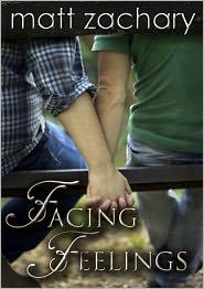 Matt Zachary - Facing Feelings (The Elliott Chronicles, #3)