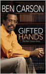 Book Cover Image. Title: Gifted Hands:  The Ben Carson Story, Author: by Ben Carson