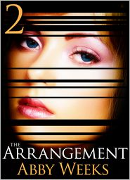Abby Weeks - The Arrangement 2
