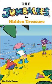 Chris Evans - The Jumbalees in Hidden Treasure: A Hidden Treasure Hunt story for Kids ages 4 - 8 illustrated with cartoons