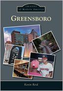 Greensboro, North Carolina (Images of Modern America Series)