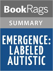 BookRags - Emergence: Labeled Autistic by Temple Grandin l Summary & Study Guide