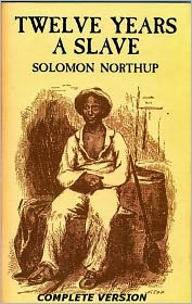 Solomon Northup - Twelve Years a Slave...Complete Version