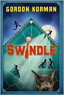 Swindle by Gordon Korman: Book Cover