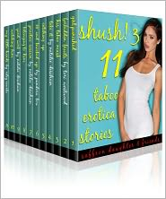 Pandora Box, Natalie Deschain, Tori Westwood, Saffron Daughter Riley Rourke - Shush! 3 (11 Taboo Erotica Stories)