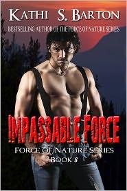 Kathi S. Barton - Impassable Force
