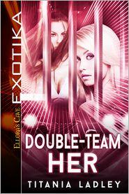 Titania Ladley - Double-Team Her