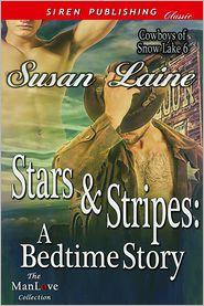 Susan Laine - Stars & Stripes: A Bedtime Story