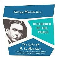 Disturber of the Peace, Second Edition: The Life of H.L. Men