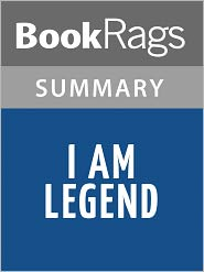 BookRags - I Am Legend by Richard Matheson Summary & Study Guide