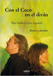 Pilar Sordo  Coco Legrand - Con el Coco en el diván
