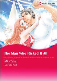 Mio Takai  MICHELLE REID - The Man Who Risked It All