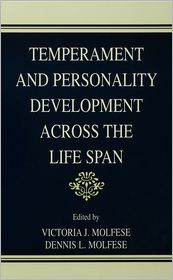 Robert R. McCrae, Victoria J. Molfese  Dennis L. Molfese - Temperament and Personality Development Across the Life Span