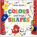 Colors versus Shapes
