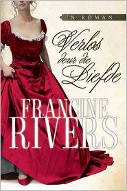 Francine Rivers - Verlos deur die liefde (eBoek)