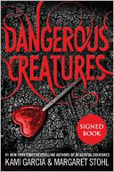 Dangerous Creatures (Signed Book)